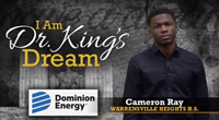 I am Dr. King's Dream: Cameron Ray