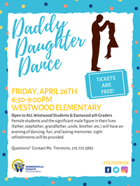 Daddy Daughter Dance for Westwood and Eastwood (4th graders only)