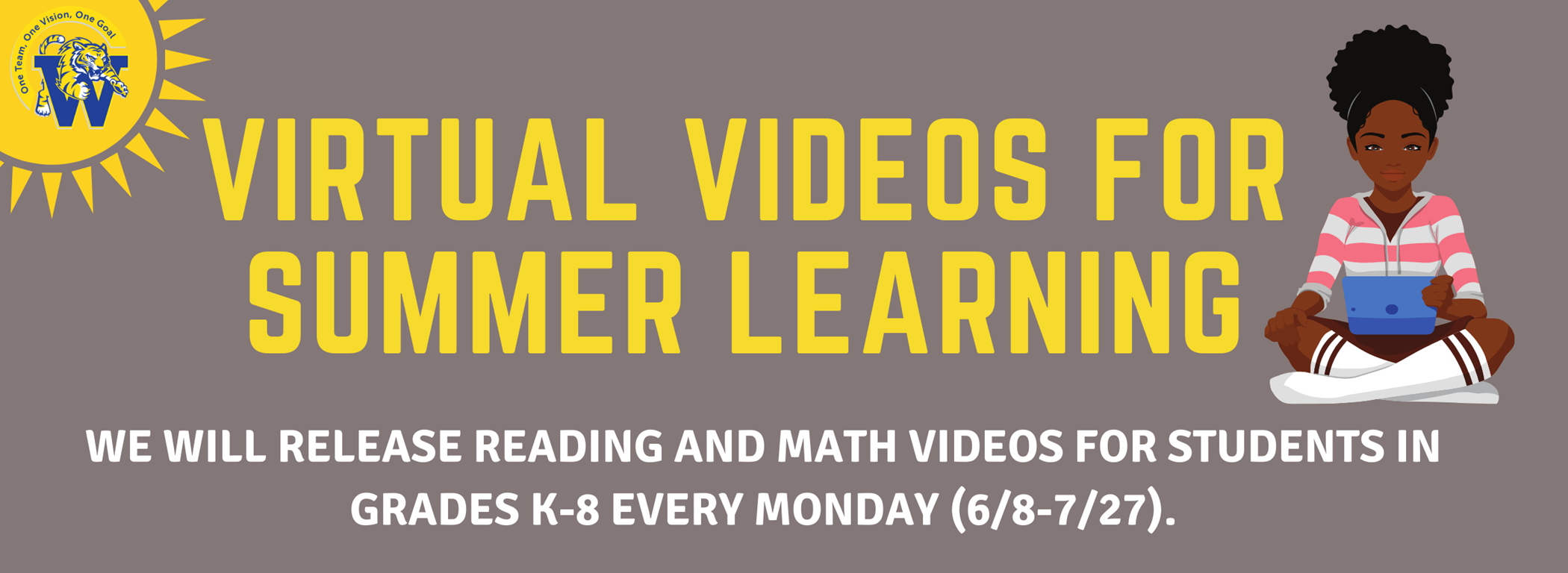 Virtual Videos for Summer Learning