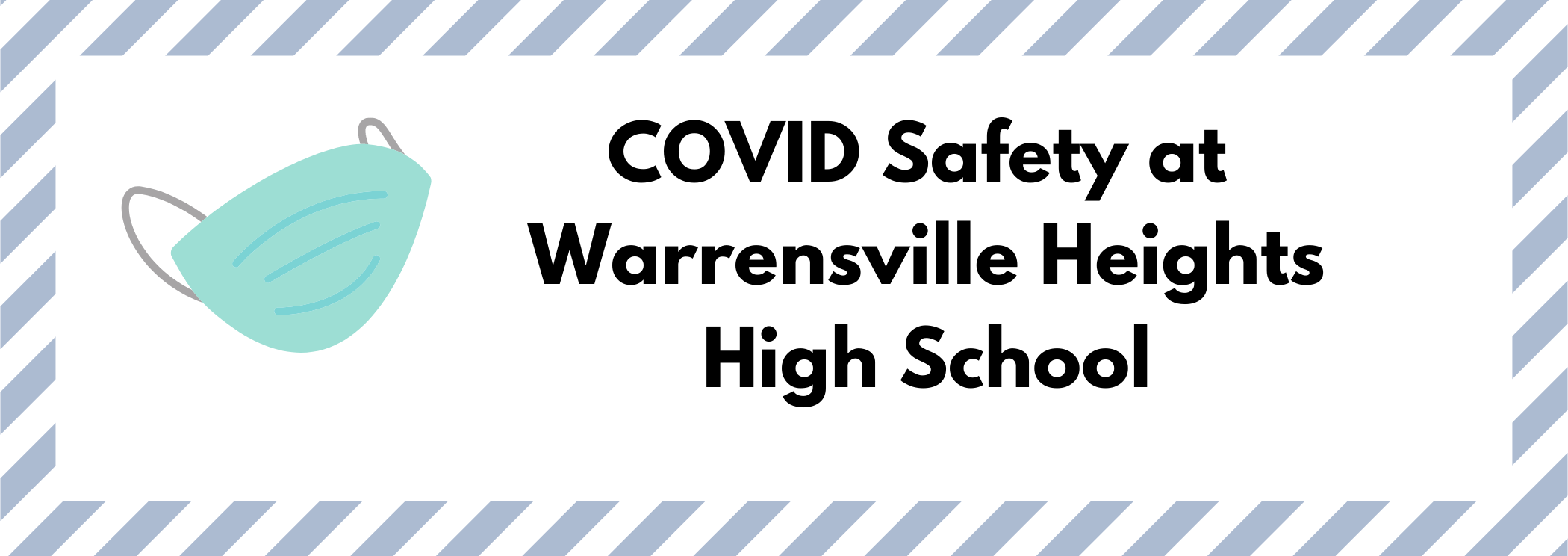 COVID Safety at Warrensville Heights High School